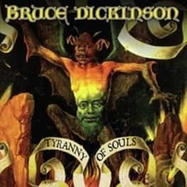 TYRANNY OF SOULS BRUCE DICKINSON, CD