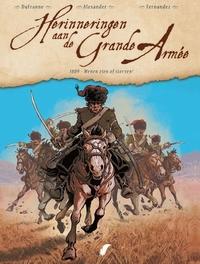 HERINNERINGEN AAN DE GRANDE ARMEE 03. 1809 - WENEN ZIEN OF STERVEN! HERINNERINGEN AAN DE GRANDE ARMEE, Dufranne, Michel, Paperback