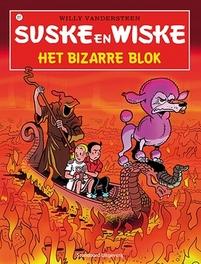 SUSKE EN WISKE 317. HET BIZARRE BLOK huiver gezellig mee, Willy Vandersteen, Paperback
