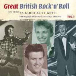 GREAT BRITISH ROCK 'N'.3 JUST ABOUT AS GOOD AS IT GETS VOL.3 Audio CD, V/A, CD