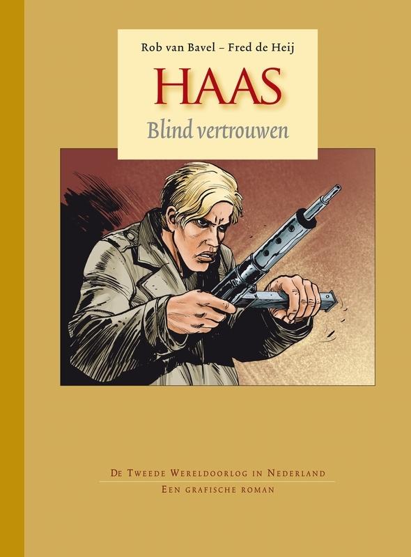 HAAS HC02. BLIND VERTROUWEN Dossier Editie, Van Bavel, Rob, Hardcover