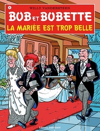 La mariee est trop belle BOB ET BOBETTE, Vandersteen, Willy, Paperback