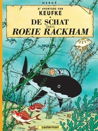 KUIFJE DIALECT HC12. DE SCHAT VAN ROEIE RACKHA - ANTWERPS KUIFJE DIALECT, Hergé, Hardcover