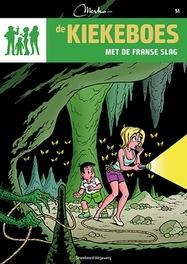 KIEKEBOES DE 051. MET DE FRANSE SLAG De Kiekeboes, Merho, Paperback