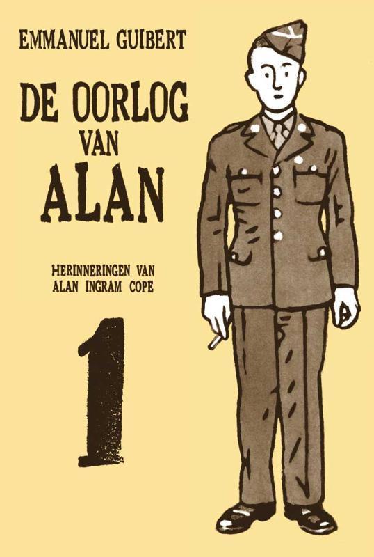 De oorlog van Alan: 1 herinneringen van Alan Ingram Cope, Guibert, Emmanuel, Hardcover