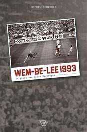 Wem-be-lee 1993. de story van Cisse Severeyns, Michel Schepers, Paperback