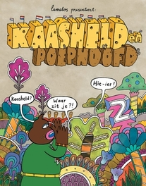 KAASHELD EN POEPHOOFD 02. KAASHELD EN POEPHOOFD KAASHELD EN POEPHOOFD, LAMELOS, Paperback
