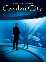 GOLDEN CITY HC02. BANKS TEGEN BANKS GOLDEN CITY, MALFIN, NICOLAS, PECQUEUR, DANIEL, Hardcover