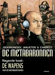 METABARONNEN HC09. DE WAPENS VAN DE METABARONNEN METABARONNEN, Travis, Charest, Hardcover