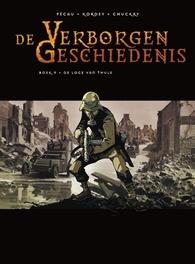 VERBORGEN GESCHIEDENIS HC09. DE LOGE VAN THULE 09/32 VERBORGEN GESCHIEDENIS, KORDEY, IGOR, PÉCAU, JEAN-PIERRE, Hardcover