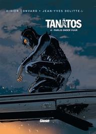TANATOS HC04. PARIJS ONDER VUUR TANATOS, Convard, Hardcover