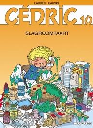 CEDRIC 10. SLAGROOMTAART CEDRIC, LAUDEC, CAUVIN, RAOUL, Paperback
