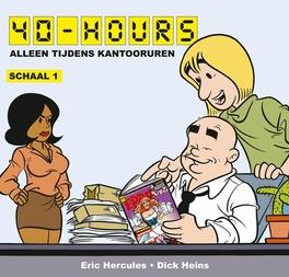 Alleen tijdens kantooruren 40 HOURS, Hercules, Eric, Paperback