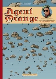 AGENT ORANGE 05. DE OORLOGSJAREN VAN PRINS BERHNARD 05: DE AFFAIRE KING KONG AGENT ORANGE, Erik Varekamp, Paperback