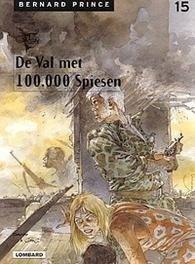 BERNARD PRINCE 15. DE VAL MET DE 100.000 SPIESEN BERNARD PRINCE, HUPPEN, HERMANN, REGNIER, MICHEL, Paperback