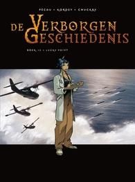 VERBORGEN GESCHIEDENIS HC12. LUCKY POINT 12/32 VERBORGEN GESCHIEDENIS, Igor, Kordey, Jean-Pierre, Pécau, Hardcover