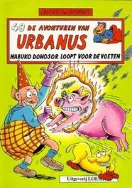 URBANUS 049. NABUKO DONOSOR LOOPT VOETEN De avonturen van Urbanus, Linthout, Willy, Paperback