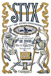 Styx, of: De zesplankenkoorts of: de zesplankenkoorts, Pontiac, Peter, Hardcover