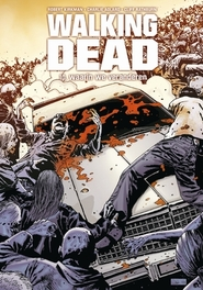 Waarin we veranderen Walking Dead, Robert Kirkman, Hardcover
