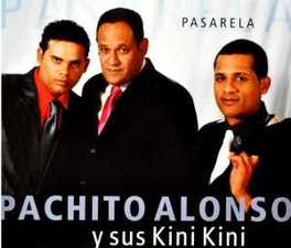PASARELA PACHITO Y SUS KIN ALONSO, CD