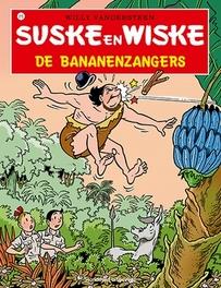 De bananenzangers Suske en Wiske, Willy Vandersteen, Paperback