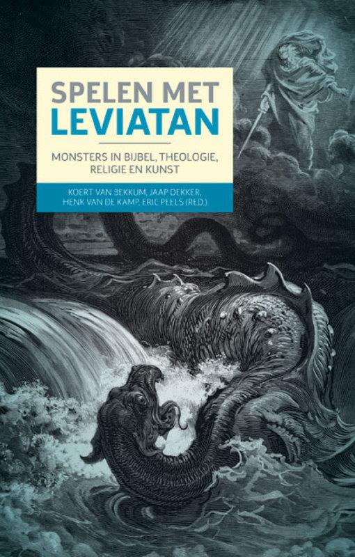 Spelen met Leviatan. Monsters in Bijbel, theologie, religie en kunst, Van de Kamp, Henk, Paperback  <span class=