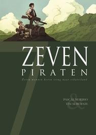 ZEVEN HC03. ZEVEN PIRATEN een zevenkoppige bemanning keert terug naar schateiland, Bertho, Pascal, Hardcover