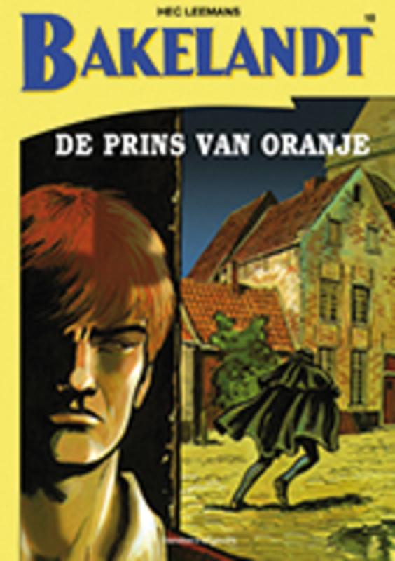 BAKELANDT 018. DE PRINS VAN ORANJE Bakelandt, Leemans, Hec, Paperback