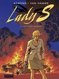 LADY S 07. EEN LANGE SECONDE LADY S, AYMOND, PHILIPPE, HAMME, JEAN VAN, Paperback