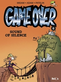 GAME OVER 06. SOUND OF SILENCE GAME OVER, Patelin, Paperback
