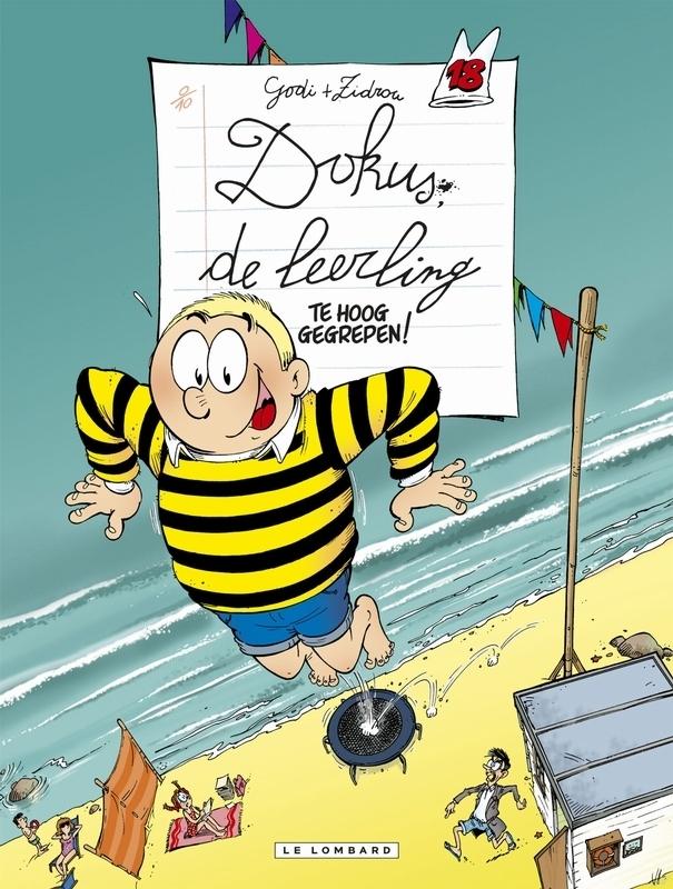 DOKUS DE LEERLING 18. TE HOOG GEGREPEN ! DOKUS DE LEERLING, GODI, BERNARD, Paperback
