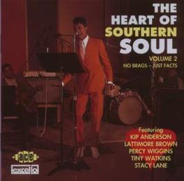 HEART OF SOUTHERN SOUL V2 W/KIP ANDERSON, TINY WATKINS, STACY LANE, JOHNNY TRUIT Audio CD, V/A, CD