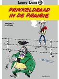 LUCKY LUKE 29. PRIKKELDRAAD IN DE PRAIRIE