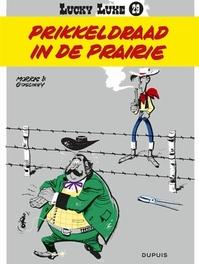 LUCKY LUKE 29. PRIKKELDRAAD IN DE PRAIRIE LUCKY LUKE, MORRIS, GOSCINNY, RENÉ, Paperback