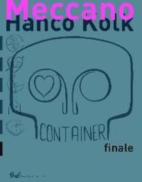 Meccano 4 Container 6 Finale Container, Kolk, Hanco, Paperback