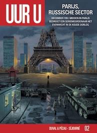 UUR U HC02. PARIJS, RUSSISCHE SEKTOR december 1951 : midden in Parijs bedreigt een seriemoordenaar het evenwicht in de Koude Oorlog, Pécau, Jean-Pierre, Hardcover