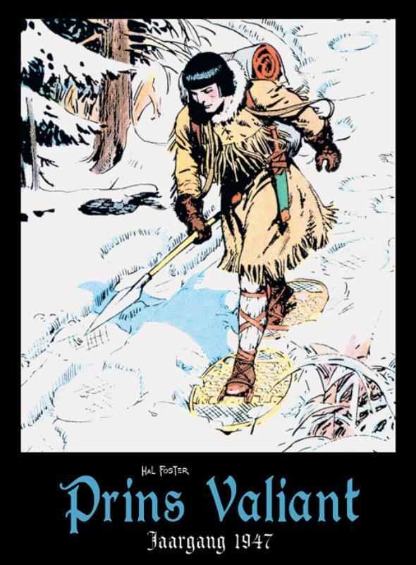Prins Valiant: Jaargang 1947 Prins Valiant, Hal Foster, Hardcover