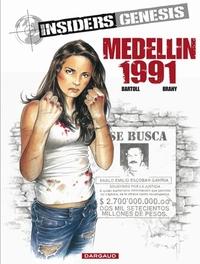 INSIDERS GENESIS 01. MEDELLIN 1991 INSIDERS GENESIS, Bartoll, Jean-Claude, Paperback