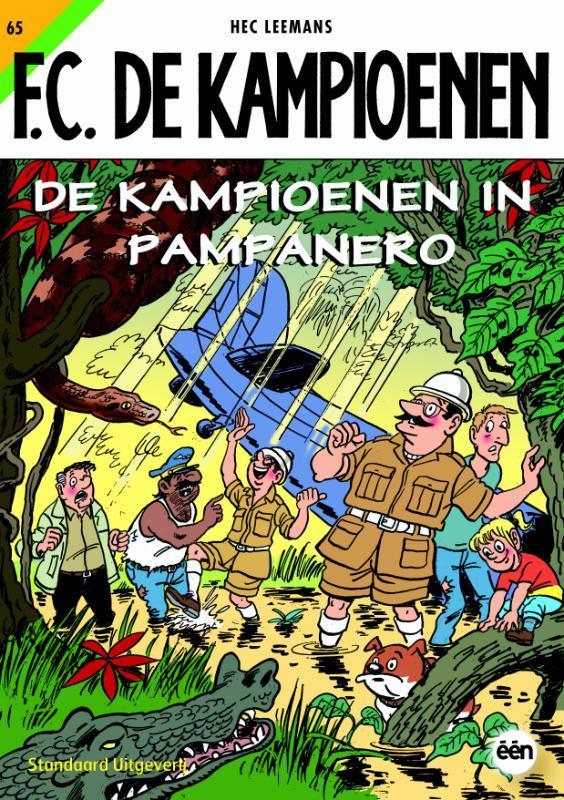 De kampioenen in Pampanero KAMPIOENEN, Leemans, Hec, Paperback