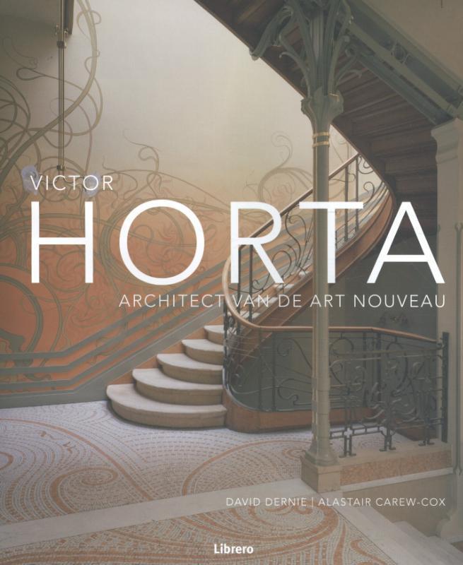 Architect van de Art Nouveau Victor Horta, Hardcover