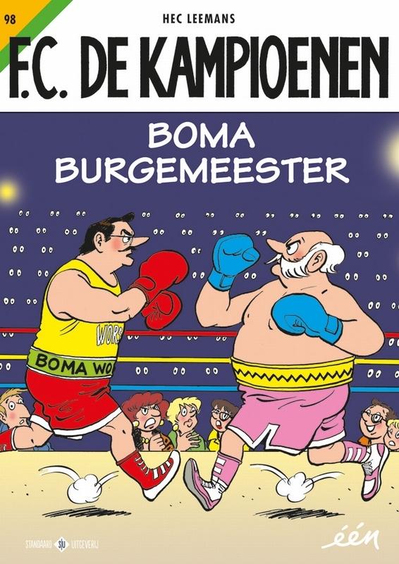 KAMPIOENEN 098. BOMA BURGEMEESTER KAMPIOENEN, Hec Leemans, Paperback