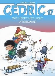 CEDRIC 17. WIE HEEFT HET LICHT UITGEDAAN ? CEDRIC, Cauvin, Raoul, Paperback