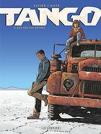 TANGO 01. EEN ZEE VAN ROTSEN TANGO, Matz, Hardcover