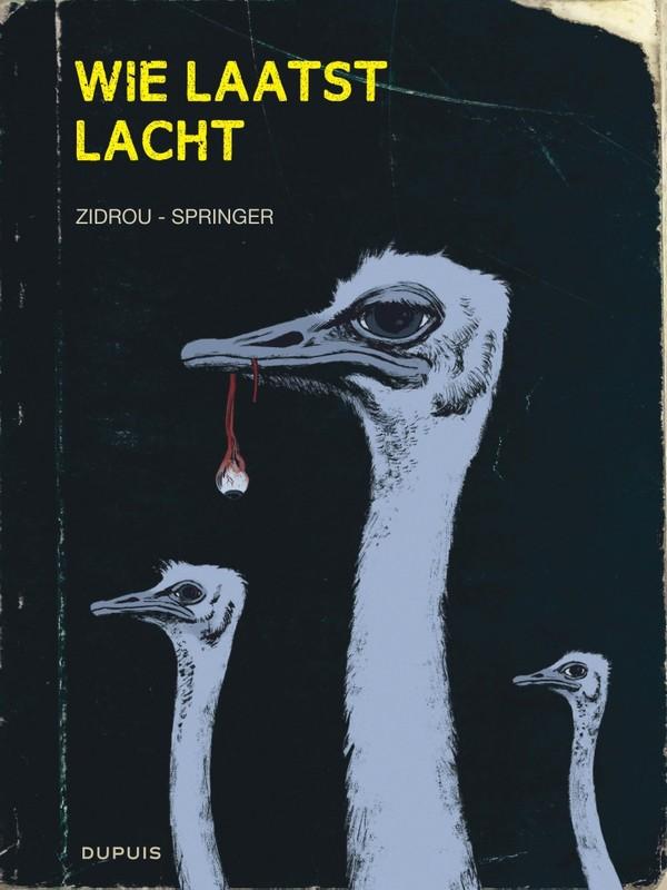 WIE LAATST LACHT HC01. WIE LAATST LACHT WIE LAATST LACHT, Zidrou, Hardcover