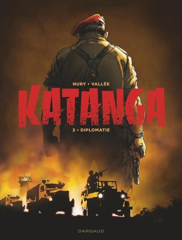 KATANGA HC02. DIPLOMATIE 2/3 KATANGA, Nury, Fabien, Hardcover