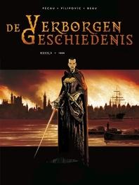 VERBORGEN GESCHIEDENIS HC05. 1666 05/32 VERBORGEN GESCHIEDENIS, KORDEY, IGOR, PÉCAU, JEAN-PIERRE, Hardcover