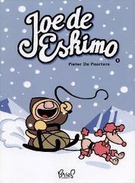 Joe De Eskimo 1 De Poortere, Pieter, Hardcover