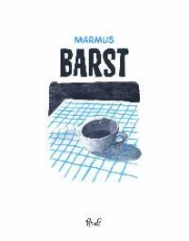 Barst Marmus, Paperback