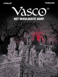 VASCO 23. HET VERVLOEKTE DORP VASCO, Chaillet, Gilles, Paperback