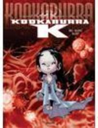 KOOKABURRA K 01. BIG BANG BABY KOOKABURRA K, MITRIC, NICOLAS, CRISSE, Paperback